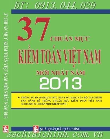 37 CHUẨN MỰC KIỂM TOÁN VIỆT NAM MỚI NHẤT NĂM 2013