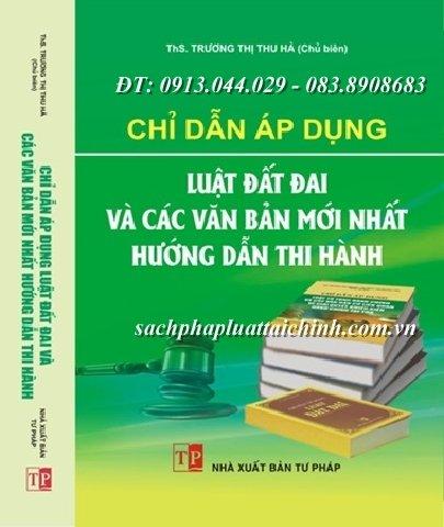 Chỉ dẫn áp dụng Luật đất đai và các văn bản mới nhất hướng dẫn thi hành