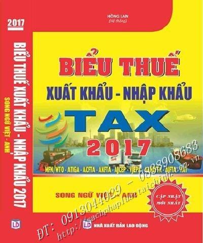 BIỂU THUẾ XUẤT KHẨU - NHẬP KHẨU 2017 Song ngữ Việt –Anh