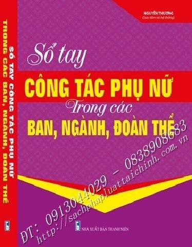 SỔ TAY CÔNG TÁC PHỤ NỮ TRONG CÁC BAN, NGÀNH, ĐOÀN THỂ