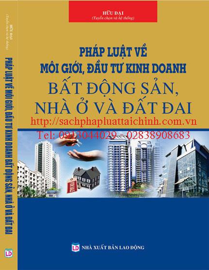 Pháp luật về môi giới, kinh doanh bất động sản, nhà ở và đất đai