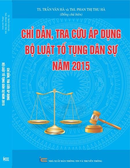 Chỉ dẫn tra cứu, áp dụng Bộ luật Tố tụng dân sự năm 2015
