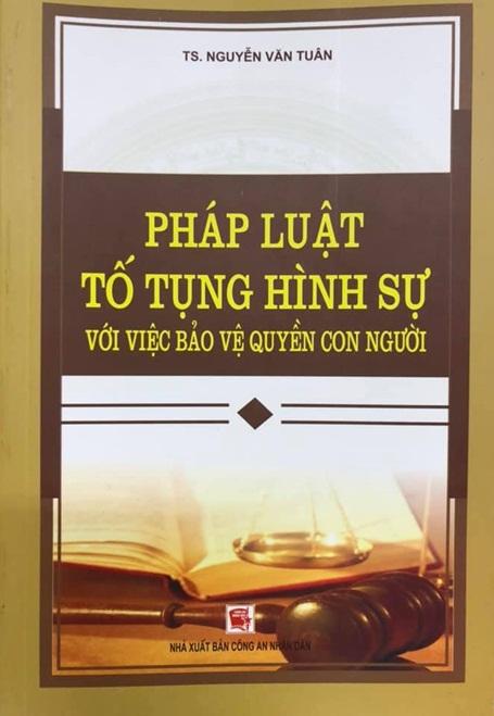 Sách mới - Pháp Luật Tố Tụng Hình Sự Với Việc Bảo Vệ Quyền Con Người