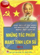 Chủ Tịch Hồ Chí Minh Và Những Tác Phẩm Mang Tính Lịch Sử