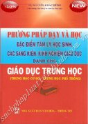 PHƯƠNG PHAP DẠY VÀ HỌC DÀNH CHO GIÁO DỤC TRUNG HỌC ( Trung Học Cơ sở - Trung Học Phổ Thông )