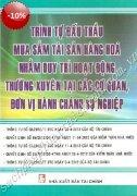 TRÌNH TỰ VIỆC ĐẤU THẦU, MUA SẮM TÀI SẢN HÀNG HOÁ NHẰM DUY TRÌ HOẠT ĐỘNG MUA SẮM THƯỜNG XUYÊN TẠI CÁC CƠ QUAN, ĐƠN VỊ HÀNH CHÍNH SỰ NGHIỆP