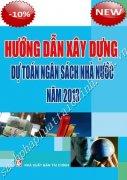 Hướng Dẫn Xây Dựng Dự Toán Ngân sách Nhà Nước Năm 2013
