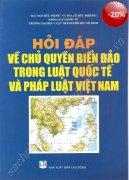 Hỏi đáp chủ quyền biển đảo Việt Nam