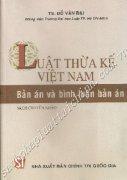 Luật Thừa Kế Việt Nam (Tập 1 & 2 Bản án bình luật bản án)