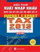 biểu thuế xuất khẩu - nhập khẩu tổng hợp 2013