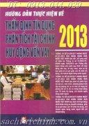 HƯỚNG DẪN VỀ THẨM ĐỊNH TÍN DỤNG - PHÂN TÍCH TÀI CHÍNH HUY ĐỘNG VỐN VAY 2013