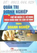 QUN TR DOANH NGHIP V CH  QUN L, S DNG TRCH KHU HAO TI SN 