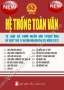 HỆ THÔNG TOÀN VĂN 13 LUẬT ĐÃ ĐƯỢC QUỐC HỘI THÔNG QUA KỲ HỌP THỨ III QUỐC HỘ KHÓA XIII NĂM 2012