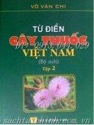 Từ điển cây thuốc Việt Nam Tập I & Tập II