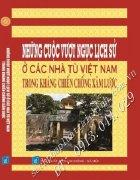 Những Cuộc Vượt Ngục Lịch Sử Ở Các Nhà Tù Việt Nam Trong Kháng Chiến Chống Quân Xâm Lược