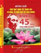 Hướng dẫn sinh hoạt đoàn thể trong các cơ quan, tổ chức - học tập theo gương Chủ tịch Hồ Chí Minh - 45 năm thực hiện Di chúc