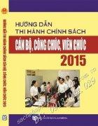 HƯỚNG DẪN THI HÀNH CHÍNH SÁCH CÁN BỘ, CÔNG CHỨC, VIÊNCHỨC 2015