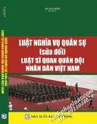 Luật nghĩa vụ quân sự, luật sỹ quan quân đội nhân dân Việt Nam ( sửa đổi, bổ sung )