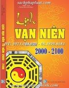 XEM NGÀY CHỌN GIỜ & LỊCH VẠN NIÊN TỪ NĂM 2000 – 2100. ( lịch vạn niên 100 năm )