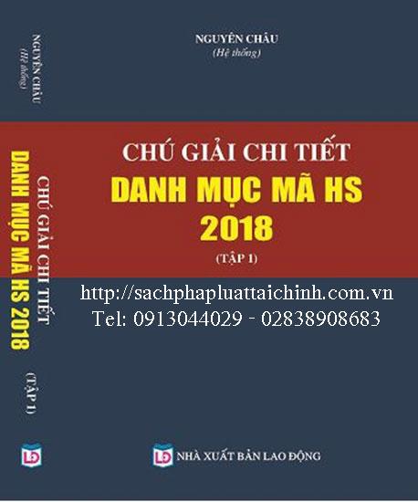 Chú giải chi tiết danh mục mã HS năm 2018