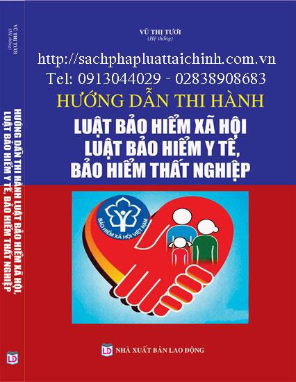 Hướng dẫn thi hành luật bảo hiểm xã hội, bảo hiểm y tê, Bảo hiểm thất nghiệp