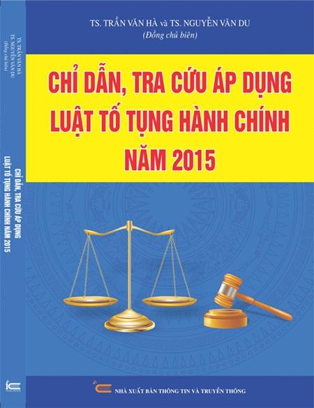 Chỉ dẫn, tra cứu áp dụng Luật Tố tụng hành chính năm 2015