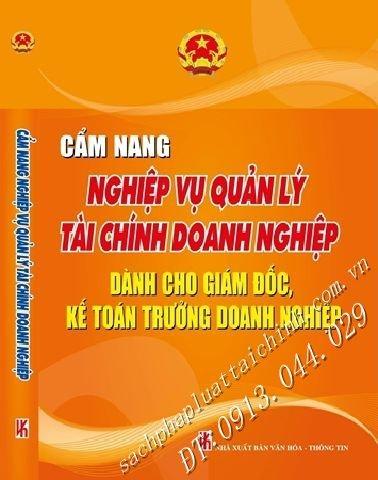 Cẩm Nang Nghiệp Vụ quản lý tài chính doanh nghiệp Dành Cho Giám Đốc, Kế Toán Trưởng  Doanh Nghiệp