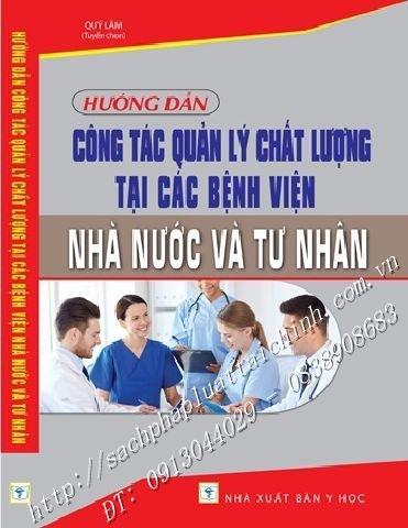 Hướng dẫn công tác quản lý chất lượng tại các bệnh viện Nhà nước và tư nhân