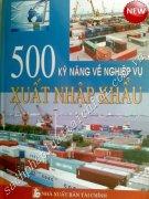 500 KỸ NĂNG CẦN BIẾT VỀ NGHIỆP VỤ XUẤT NHẬP KHẨU