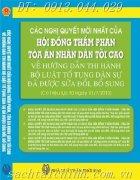 CÁC NGHỊ QUYẾT CỦA HỘI ĐỒNG THẨM PHÁN TÒA ÁN NHÂN DÂN TỐI CAO HƯỚNG DẪN THI HÀNH  BỘ LUẬT TỐ TỤNG DÂN SỰ SỬA ĐỔI, BỔ SUNG  ÁP DỤNG 01-7-2013
