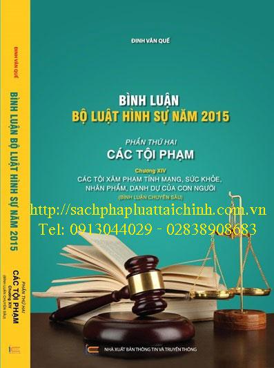 Bình luận Bộ luật Hình sự năm 2015 (Phần thứ hai - Các tội phạm), Chương XIV: Các tội xâm phạm tính mạng, sức khỏe, nhân phẩm, danh dự của con người