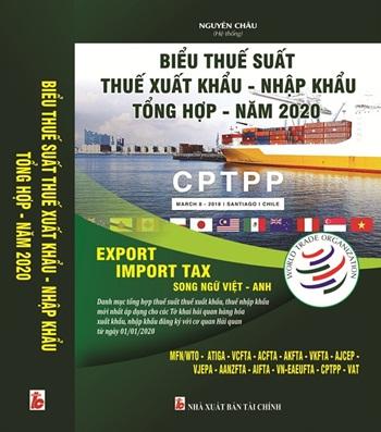 Biểu thuế suất ưu đãi, ưu đãi đặc biệt đối với hàng hóa xuất - nhập khẩu 2020