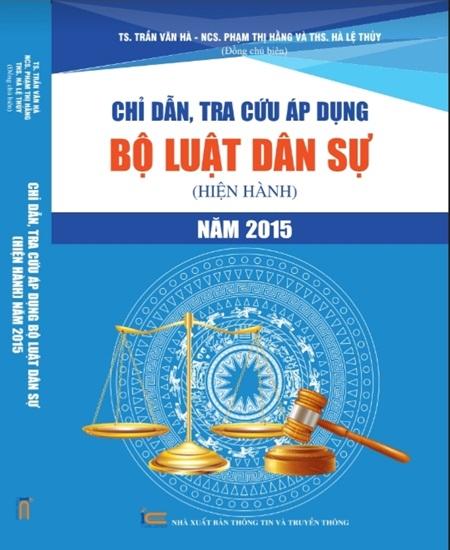 Chỉ dẫn, tra cứu áp dụng Bộ luật Dân sự (hiện hành) năm 2015