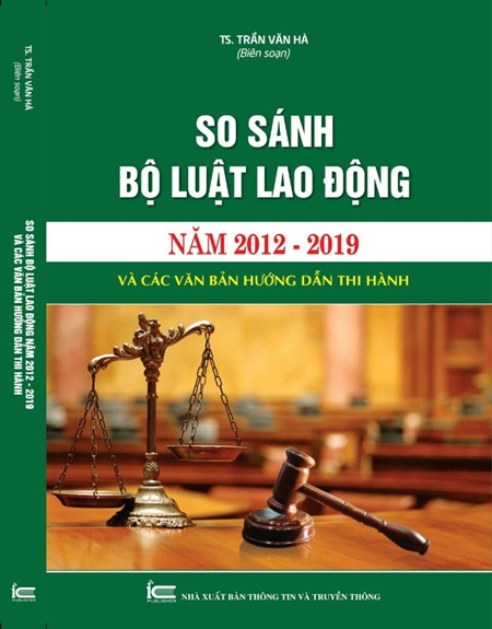 So sánh Bộ luật Lao Động năm 2012 - 2019 và các văn bản hướng dẫn thi hành