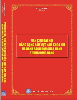 Văn kiện đại hội đảng cộng sản Việt Nam khóa XIII và danh sách ban chấp hành trung ương đảng